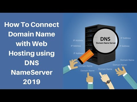 How To Connect Domain Name with Web Hosting using DNS Name Server 2019  what is DNS