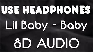 Lil Baby    Baby Ft DaBaby (8D AUDIO)