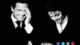 Luis Miguel FT Michael Jackson - Será Que No Me Amas
