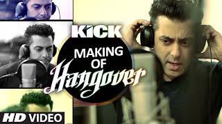 Making of Hangover Song - Kick