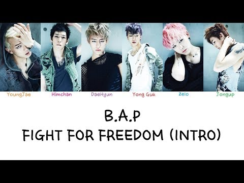 B.A.P - Fight For Freedom (Intro) (Color coded lyrics Han|Rom|Eng)