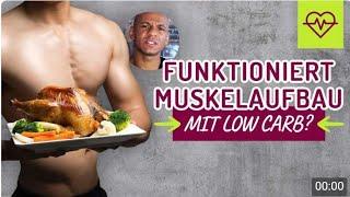 Funktioniert Muskelaufbau mit LOW CARB ? Muskelaufbau Ernährung. Coach Cecil