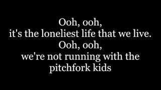AJR - Pitchfork Kids (lyrics)
