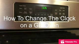 How To Change the Clock Time On A GE Oven