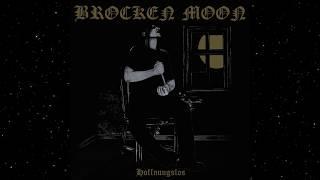 Brocken Moon - Hoffnungslos (Full Album)