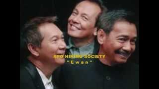 APO HIKING SOCIETY -  Ewan (with lyrics)