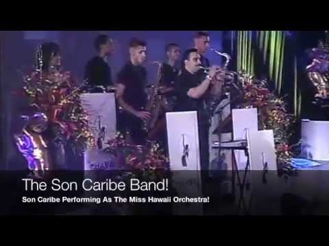 The Son Caribe Band Performing As The Miss Hawaii Orchestra!