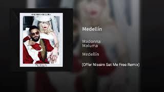 #MP3 Madonna X Maluma   Medellín (Offer Nissim Set Me Free Remix)