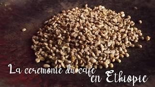 La cérémonie du café en Ethiopie