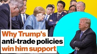 Why Trump's anti-trade policies win him support