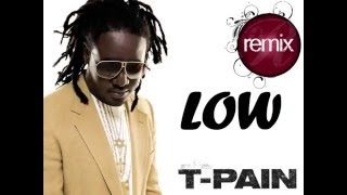 T Pain Ft Flo Rida With Pitbull LOW Remix | Step Up 2