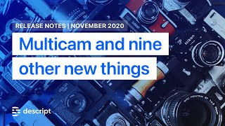 10 new things in Descript (November 2020)