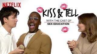 Sex Education Cast Takes The Blindfolded Kissing Challenge | Kiss & Tell | Netflix