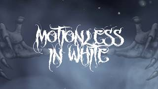 Motionless In White   Brand New Numb [Lyric Video]