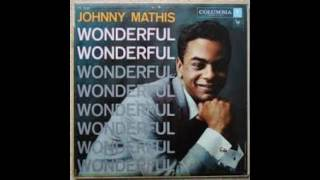 Johnny Mathis ‎– Wonderful! Wonderful! - 1957 - full vinyl album