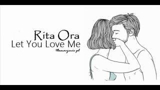 Rita Ora - Let You Love Me (Tłumaczenie PL)