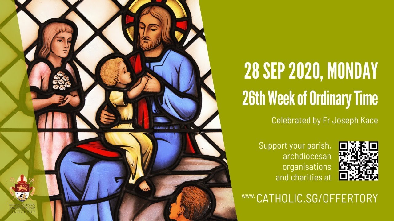 Catholic Monday Mass 28th September 2020, Catholic Monday Mass 28th September 2020 Today Online – Livestream