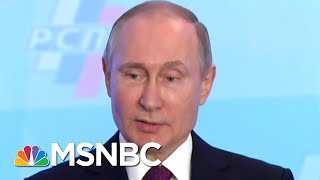 With President Donald Trump's NATO Snub, Vladmir Putin's Investment Pays Off | MTP Daily | MSNBC - Video Youtube