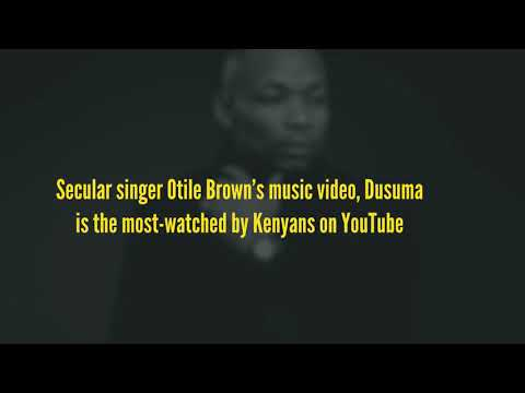 Otile Brown's song most popular on YouTube