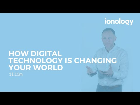 #2 How Digital Technology Is Changing Your World