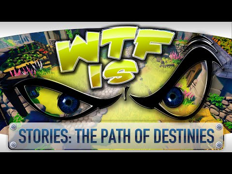 WTF Is... - Stories: The Path of Destinies ? - YouTube video thumbnail