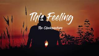 The Chainsmokers   This Feeling 가사해석 Ft. Kelsea Ballerini