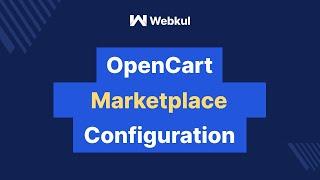 Opencart Marketplace - WebKul- Multi-Vendor Marketplace Opencart Module