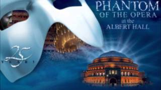 13) All I ask of you Phantom of the Opera 25 Anniversary