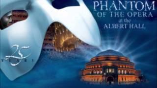 13) All I ask of you Phantom of the Opera 25 Anniversary