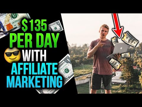 The ULTIMATE $135 PER DAY Affiliate Marketing Tactic