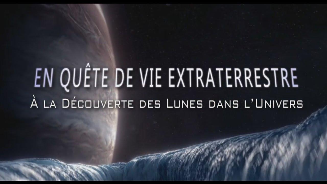 En quête de vie extraterrestre - A la découverte des Lunes dans l'Univers 2/2