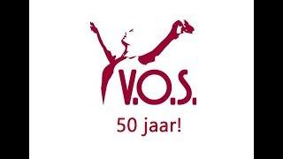 V.O.S. 50 jaar (Deel 1)
