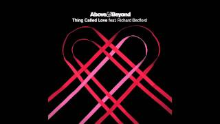 Above & Beyond feat. Richard Bedford - Thing Called Love (Andrew Bayer Remix)