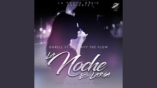 La Noche Es Larga (feat. Mr. Javy the Flow)
