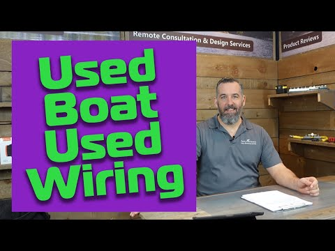 I Am Buying a Used Boat, What Should I Look for When It Comes to the Electrical?