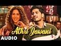 Athri Jawani (Full Audio)   Ammy Virk   Gurlez Akh