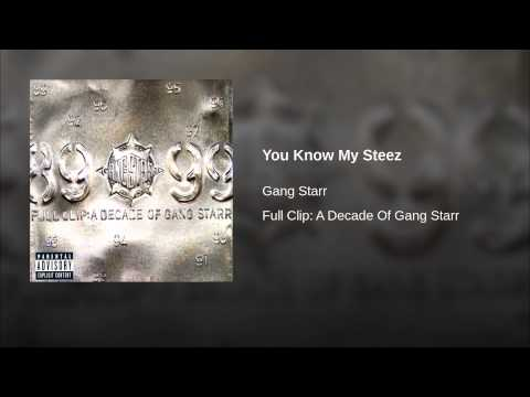 You Know My Steez (Song) by Gang Starr