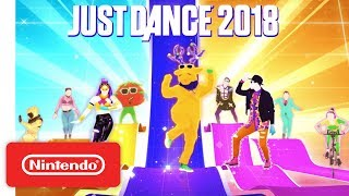 Just Dance 2018 - Official Game Trailer - Nintendo E3 2017