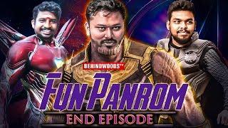 ENDGAME with Fun Panrom - Infinity War with Siddhu, Ram Nishanth, Sheriff | Deleted Pranks | SS 103
