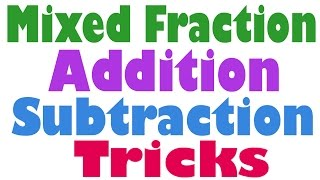 Addition and Subtraction of Mixed Numbers in a Fast Way - Hindi (2016)