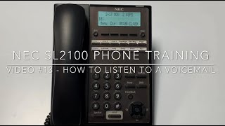 Video #13 - How to Listen to a Voicemail