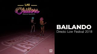 Bailando (En vivo) - Las Chillers (Video)