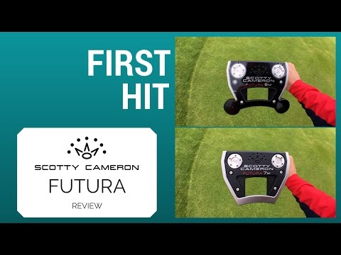First Hit – Scotty Cameron Futura 2017 Putter Review