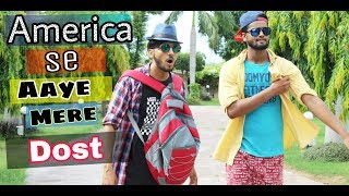 America Se Aaye Mere Dost | We Are One