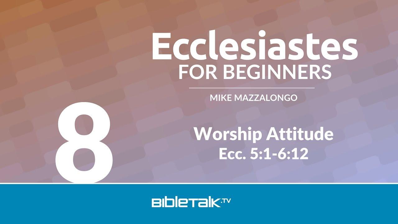 8. Worship Attitude