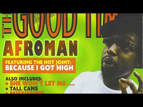 Afroman because i got high mp3 free download.