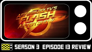 The Flash Season 3 Episode 13 Review w/ DJ Wooldridge | AfterBuzz TV