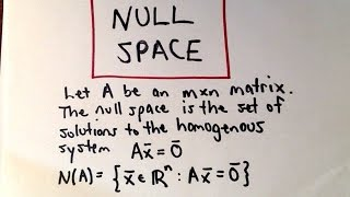 In this video, I describe what the null space is and also find the null space of a matrix A.