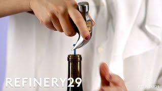 How To Open A Wine Bottle With ANYTHING | Hack Your Heart Out | Refinery29