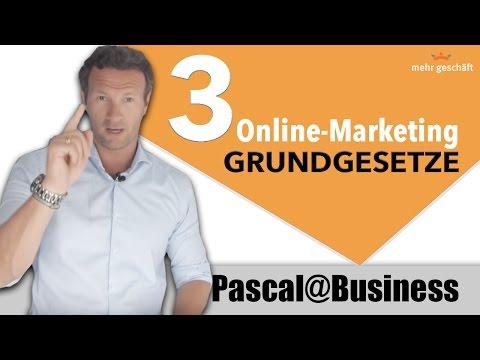 3 wichtige Online-Marketing GRUNDGESETZE die Du kennen solltest! |Pascal@Business |Mehr Geschäft